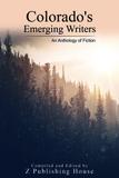 Z Publishing House - Colorado's 2018 Emerging Writers